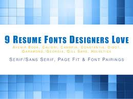 Resume Fonts Amazing 28 Resume Fonts Designers Love