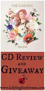 review and giveaway the kari jobe the garden fabulous garden