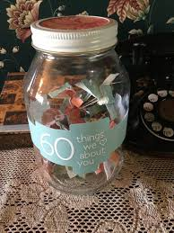 birthday gift ideas for her decorated jar filled with 60 things we love about you