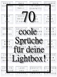 70 Coole Sprüchen Für Deine Lichtbox Quotes Lightbox Light Box