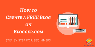 how to make a free how to create a free blog on blogger com with images