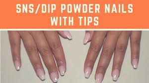 sns dip powder nails with tips at home nails jiannajay