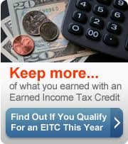 keep more of what you earn with an earned income tax credit find out if tax assistant
