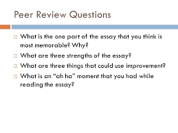 patterns for college writing chapter pp ppt video  peer review questions what is the one part of the essay that you think is most