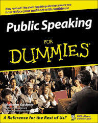 public speaking for dummies by malcolm kushner paperback barnes  public speaking for dummies
