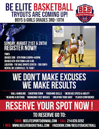 youth select basketball tryout flyers be elite basketball tryouts are coming up register now be