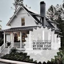 my home essay topics titles examples in english  my home essay many say home is where the heart is and an apartment house or dorm room does not necessarily make a place a home