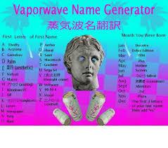 vaporwave name generator