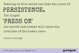 Calvin Coolidge Quotes Persistence Cool Nothing In This World Can Take The Place Of Persistence Calvin