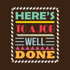 Heres To A Job Well Done Design Vector Image 1827401 Stockunlimited