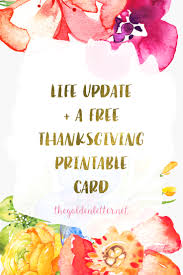 printable thanksgiving greeting cards free thanksgiving printable card life update the golden letter