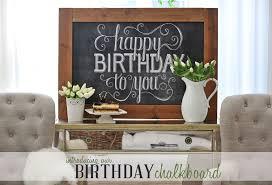 happy birthday to you chalkboard and celebrating everyday life with jennifer carroll dear lillie studio