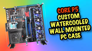 blunty at ebexpo discovers the thermaltake core p5 atx wall mount chassis along side thermaltake s new watercooling accessories advanced power supply