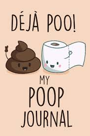 Deja Poo My Poop Journal Daily Bowel Movement Tracker Poo