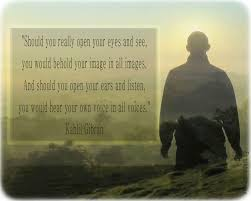 Open your eyes - Khalil Gibran quote | Openhand
