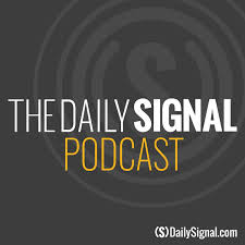 The Daily Signal Podcast