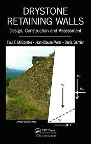 Small Picture Drystone Retaining Walls Design Construction and Assessment