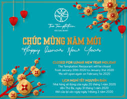 And, you should wish your friend, colleague, staff, clients, or business partners on this widely celebrated holiday of a lunar new. Closed For Lunar New Year The Temptation Restaurant