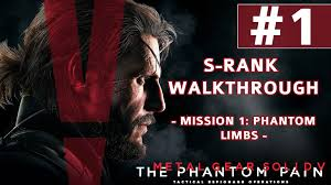 Metal Gear Solid V The Phantom Pain Mission Walkthrough