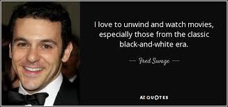 21 Savage Quotes Mesmerizing TOP 48 QUOTES BY FRED SAVAGE AZ Quotes