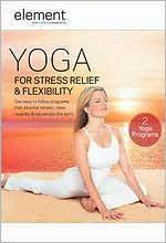 element yoga for stress relief flexibility