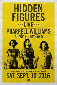 hidden figures poster.  Hidden Hidden Figures Poster Pharrell Williams Taraji P Henson Octavia Spencer And Poster