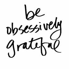 Grateful Quotes Enchanting Inspirational And Motivational Quotes Be Obsessively Grateful