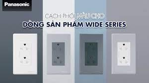 Ổ Cắm Panasonic Wide Series - 4 màu sắc đơn giản mà tinh tế - YouTube