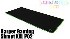 <b>Harper</b> Gaming Shmot XXL P02 (<b>Коврик для мыши</b>) | Обзоры ...