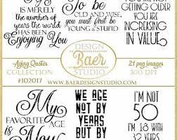 Home 40th birthday sayings quotations birthday birthday quotes for women. 40th Birthday Quotes Etsy