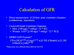 5 calculation of gfr direct measurement of 24 hour urine creatinine clearance