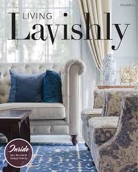 Living Lavishly Magazine Vol 2 by Simply Clear Marketing Inc. issuu