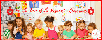 For The Love Of Responsive Classroom For The Love Of Teachers