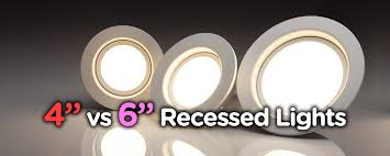 Recessed Can Light Sizes 4 Inch Vs 6 Inch Recessed Lighting Which One Is Right For