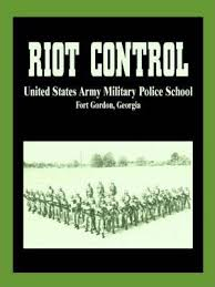 United States Army Military Police School Riot Control U S Army Military Police School 9781589634602