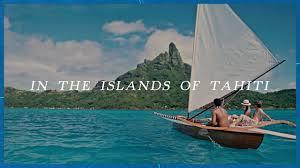 tahiti tourisme visit tahiti bora bora moorea more official tahiti site