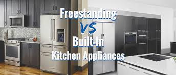 freestanding vs built in appliances