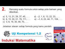 Kunci jawaban soal, pembahasan soal, penyelesaian soal, contoh soal, matematika, ipa,ips, bahasa indonesia, pai ,pkn, agama islam, ekonomi, biologi,fisika,sejarah,tematik,bahasa inggris. Uji Kompetensi 1 2 No 2 Induksi Matematika Kelas 11 Sma Smk Ma Buku Paket Revisi 2017 Halaman 24 25 Youtube