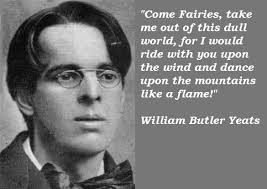 Yeats Quotes Awesome William Butler Yeats Out Of Ireland Have We Come Pinterest