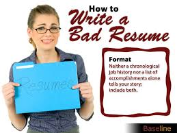 How To Write A Bad Resume - Business Intelligence - News & Reviews ...