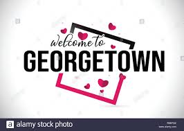 Georgetown Design Georgetown Welcome To Word Text With Handwritten Font And