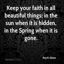 Keep The Faith Quotes Custom Roy R Gilson Faith Quotes QuoteHD