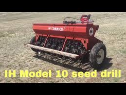 International 510 Grain Drill Seed Chart The Ih Model 10 Seed Drill Youtube