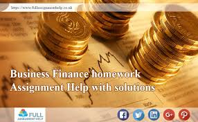business finance homework assignment help solutions full  business finance homework assignment help solutions