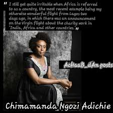 Chimamanda Ngozi Adichie Quotes 37 Awesome The DANGER Of A Single Story An Insight Other Than Chimamanda Ngozi