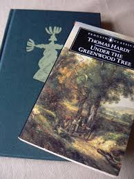 time travel thomas hardy bookish nature under the greenwood tree by thomas hardy penguin classics and folio society editions