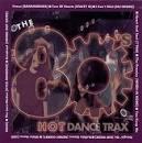 80's: Hot Dance Trax