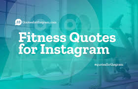 Fitness Quotes Captions For Instagram Motivation Positive Quotes