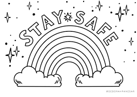Free to download & print out. Stay Safe Rainbow Printable Colouring Page Deborah Panesar Kids Printable Coloring Pages Printable Coloring Cards Unicorn Coloring Pages