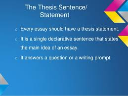 writing a point thesis statement 3 the thesis sentence statement o every essay should have a